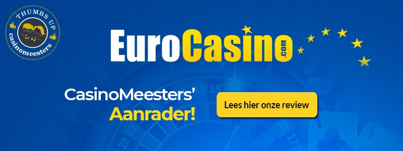 EuroCasino: CasinoMeesters' Aanrader!