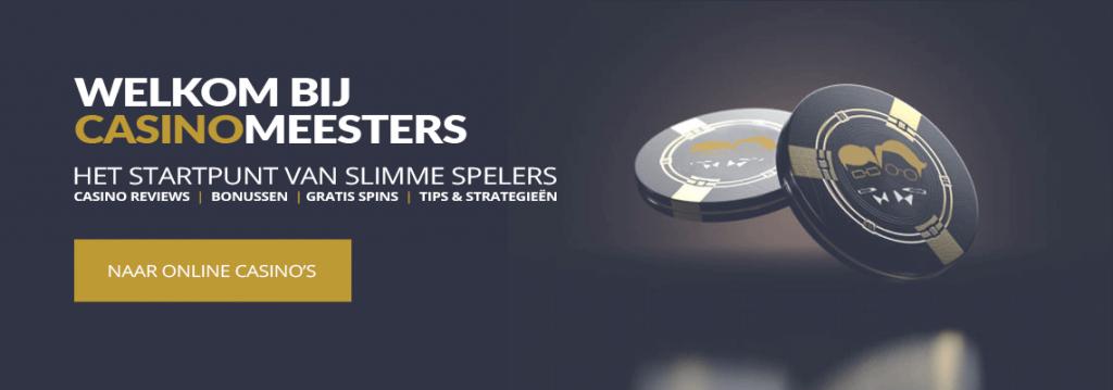 Welkom bij Casino Meesters - Casino Reviews   Bonussen   Gratis Spins   Tips & Strategieën